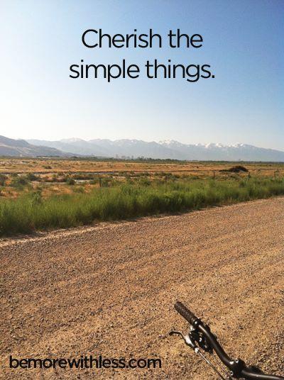 Apprezza le cose semplici